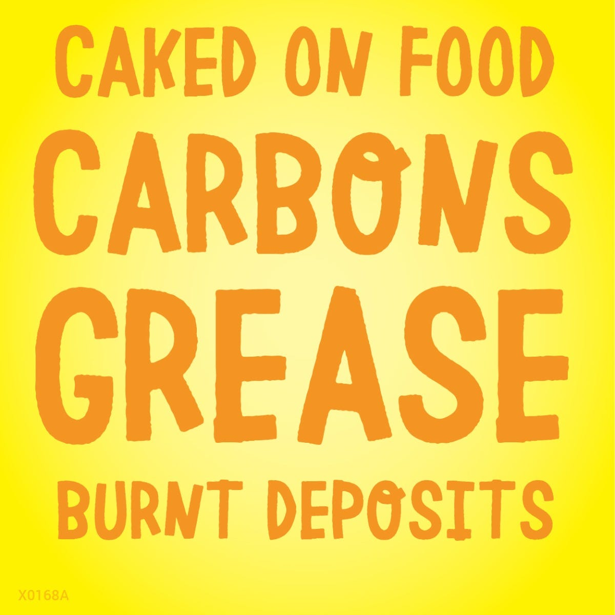 Works on baked-on food, carbons and grease
