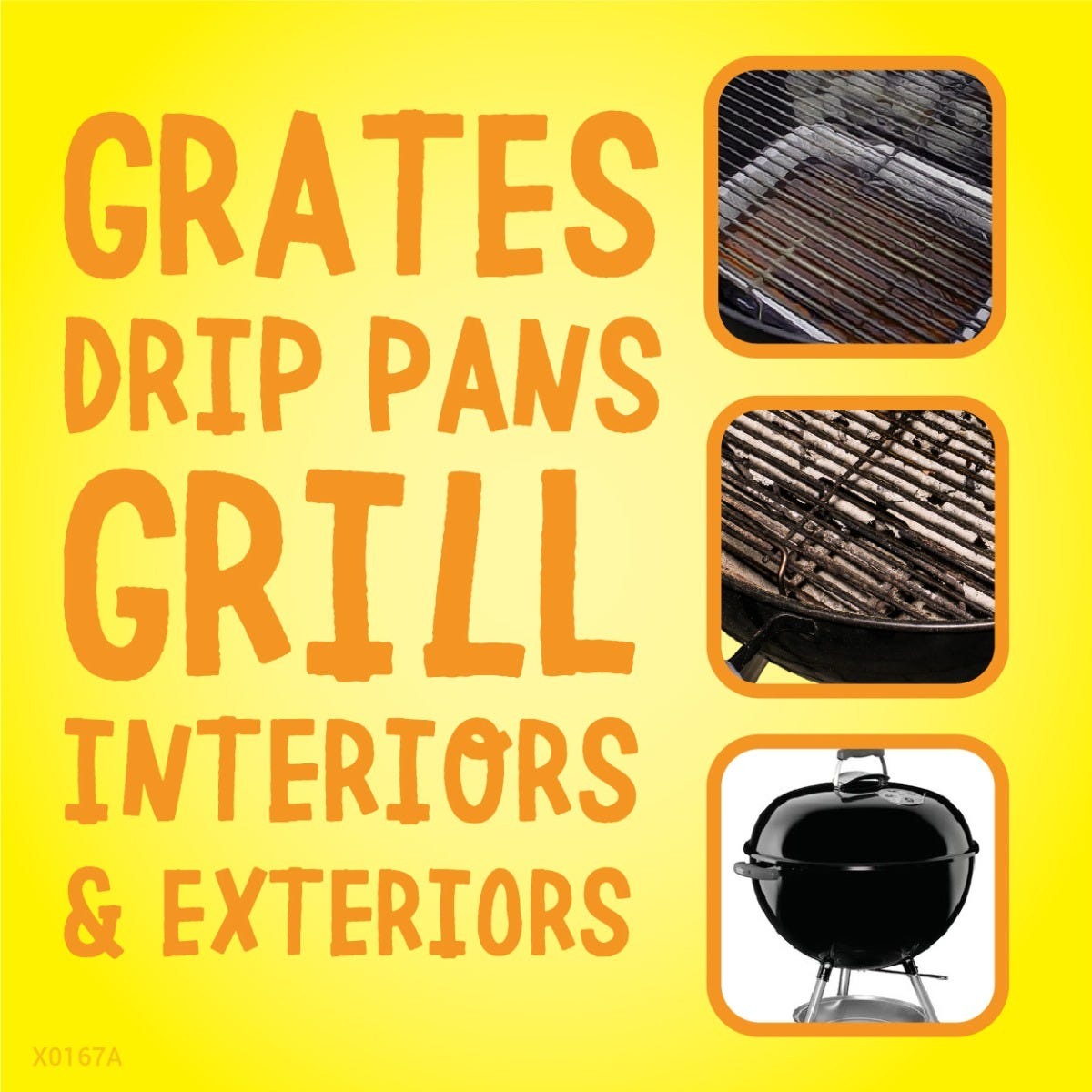 Use on grates, drip pans, interiors and exteriors
